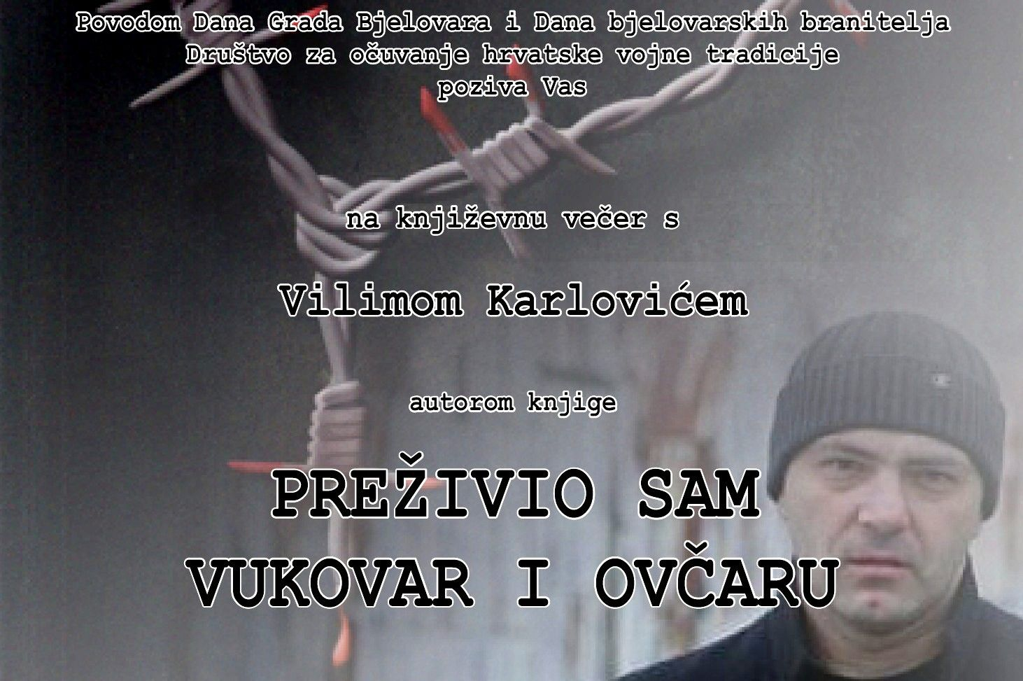 Književna večer s Vilimom Karlovićem, autorom knjige Preživio sam Vukovar i Ovčaru