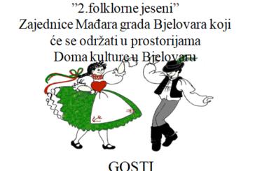 """Manifestacija """"2.folklorne jeseni """" u organizaciji Zajednice Mađara grada Bjelovara"""