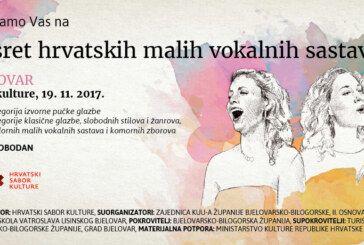"""""""14. SUSRET HRVATSKIH MALIH VOKALNIH SASTAVA"""" ove će nedjelje u Bjelovaru okupiti 300 pjevača iz cijele Hrvatske"""
