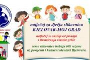 """Natječaj za Dječju slikovnicu """"BJELOVAR – MOJ GRAD"""""""