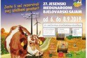 JESENSKI SAJAM PRED VRATIMA: PROGRAM 27. Jesenskog međunarodnog bjelovarskog sajma