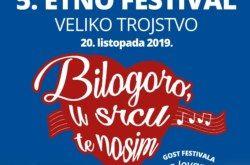 NAJAVLJUJEMO 5. Etno festival – Bilogoro, u srcu te nosim