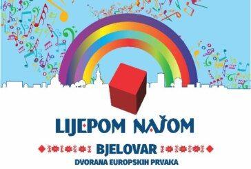 """""""LIJEPOM NAŠOM"""" u Bjelovaru: Prodaja ulaznica počinje u četvrtak 2. siječnja"""