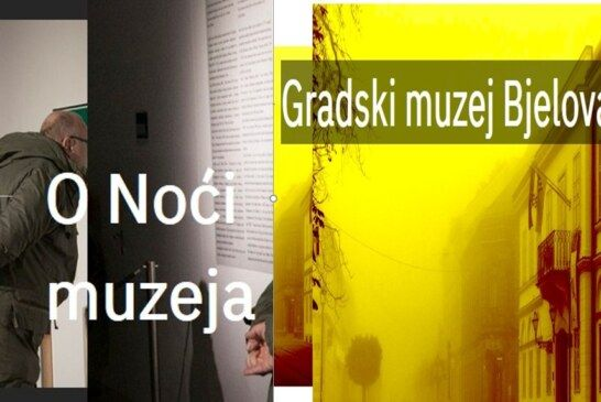 Gradski muzej Bjelovar: Noć muzeja 2020.