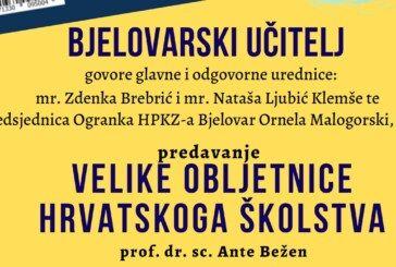 DOĐITE na promociju časopisa Bjelovarski učitelj i zanimljivo predavanje o velikom obljetnicama hrvatskog učiteljstva i školstva