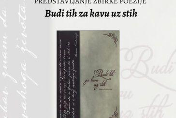 Predstavljanje zbirke poezije Budi tih za kavu uz stih autorice Ivane Kudumija